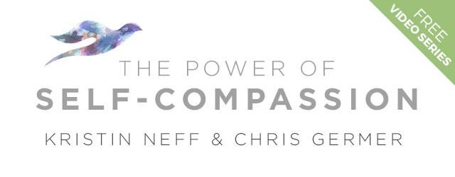 The Power of Self-Compassion with Kristin Neff & Chris Germer : 3 FREE videos from  Sounds True 1 The Power of Self-Compassion with Kristin Neff & Chris Germer : 3 FREE videos from  Sounds True