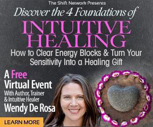 Discover the 4 Foundations of Intuitive Healing with Wendy De Rosa: FREE from  the ShiftNetwork 1 Discover the 4 Foundations of Intuitive Healing with Wendy De Rosa: FREE from  the ShiftNetwork
