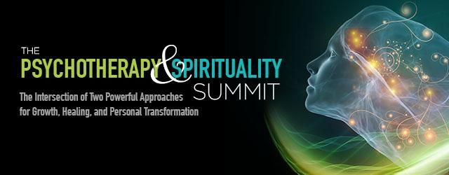 FREE registration is still open for The Psychotherapy & Spirituality Summit from  SoundsTrue 1 FREE registration is still open for The Psychotherapy & Spirituality Summit from  SoundsTrue