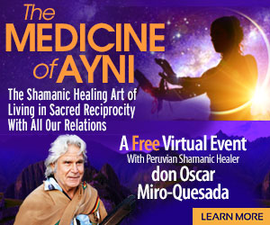 The Medicine of Ayni: The Shamanic Healing Art of Living: with don Oscar Miro-Quesada  from the ShiftNetwork 1 The Medicine of Ayni: The Shamanic Healing Art of Living: with don Oscar Miro-Quesada  from the ShiftNetwork