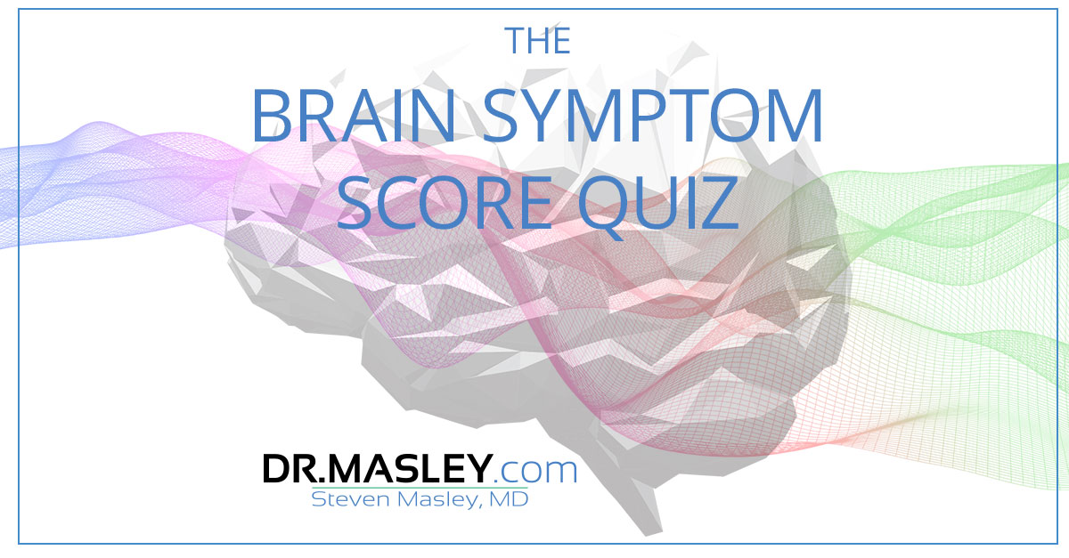 BBS FB Quiz - Take the Brain Symptom Score Quiz , FREE with Dr Masley
