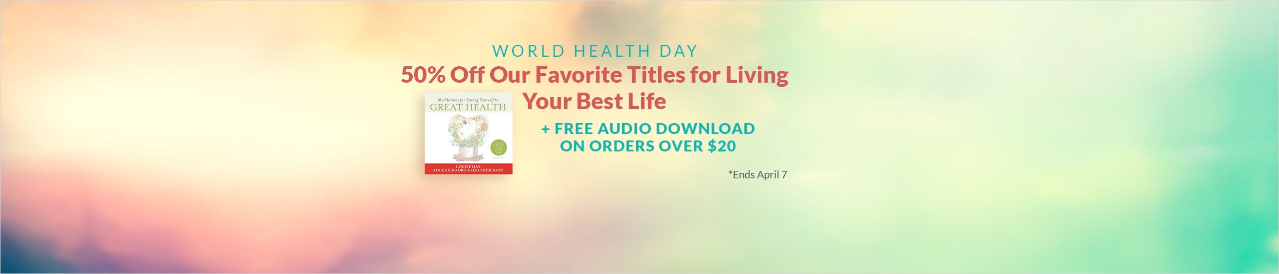2560x550 World Health Day v2 - Hay House sale!; 50% off sale during World Health Day 2018 ( 5th to 7th April)