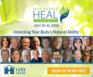 The First ever HEAL Summit from Hay House: from 25th July to August 3rd 2018! 4 The First ever HEAL Summit from Hay House: from 25th July to August 3rd 2018!