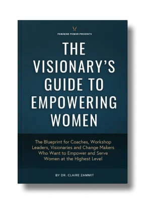 Visionary's Guide to Empowering Women