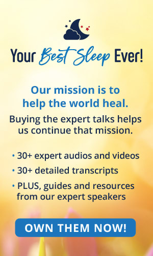 Own Your Best Sleep Ever Transcripts Here!