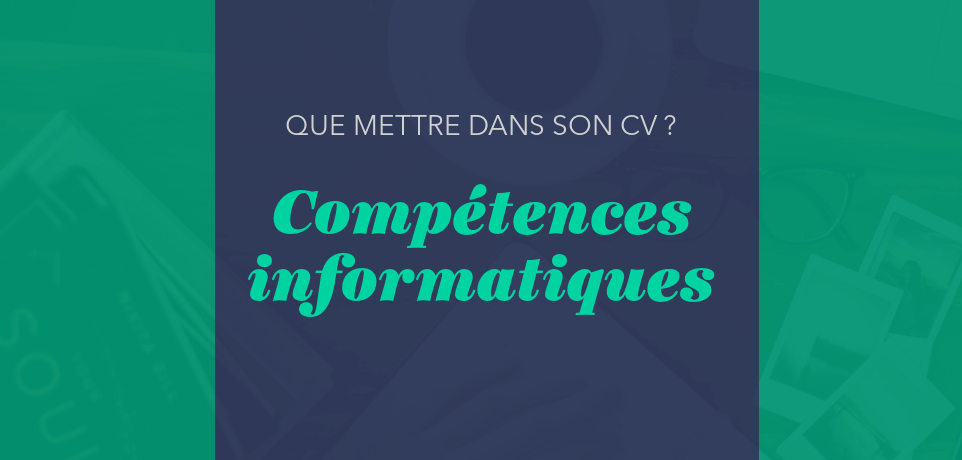 Cv Competences Informatiques 5 Exemples Efficaces