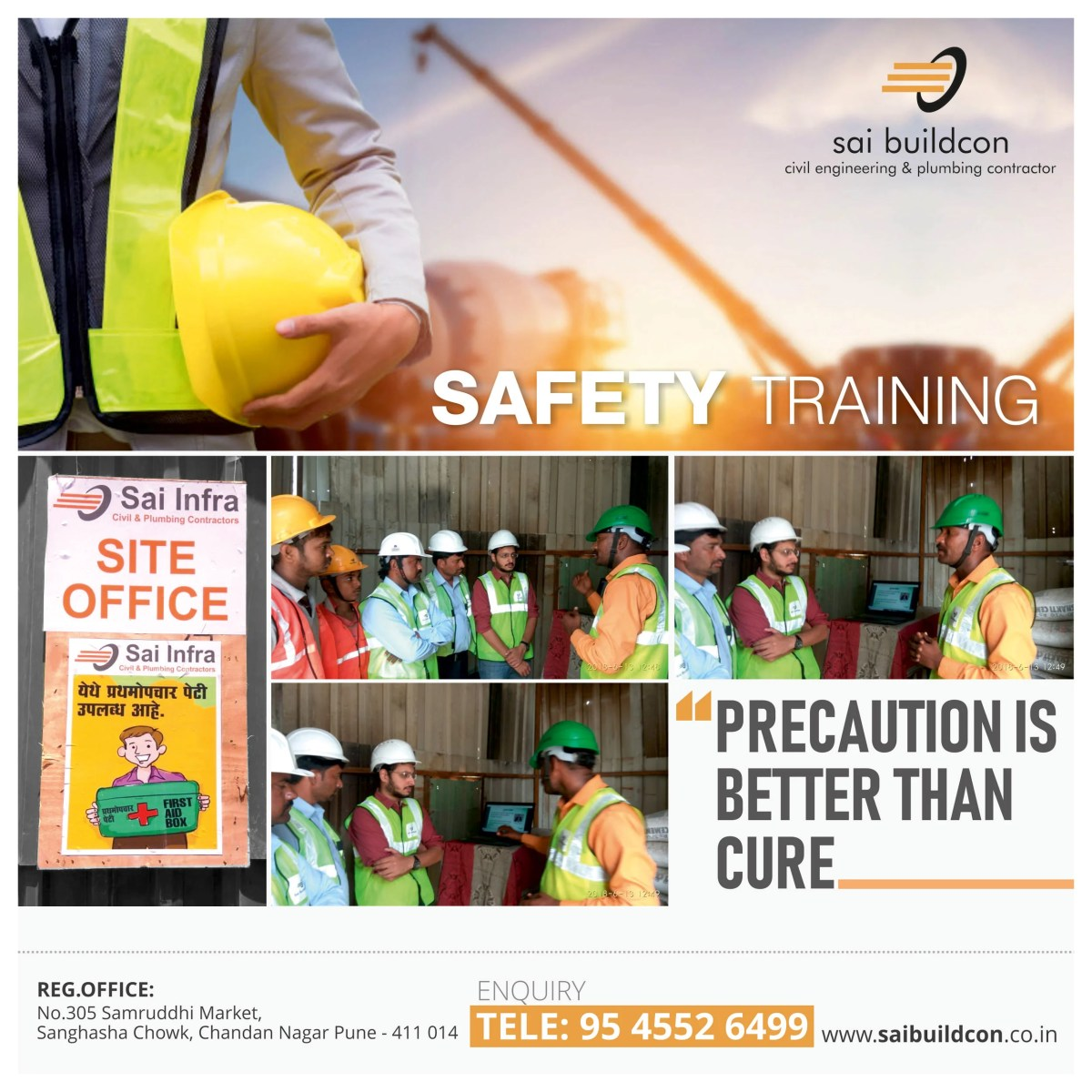 A word of safety well shared during the safety training routine with a team @godrejinfinity by #saibuildcon #precautionisbetterthancure