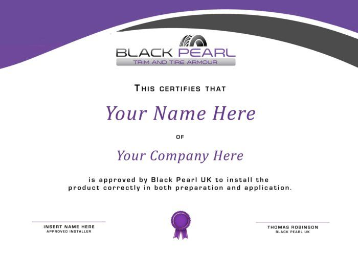 black Pearl Trim & Tire Armour Approved Installer certificate