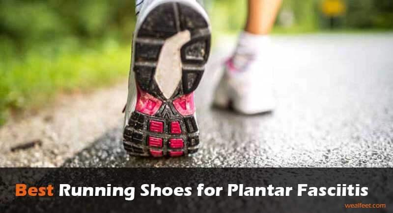Best Running Shoes For Plantar Fasciitis