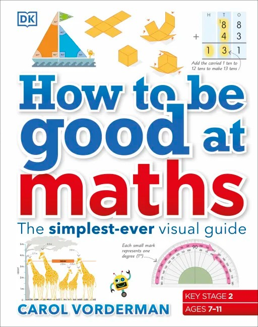 Hardback cover of How to be Good at Maths