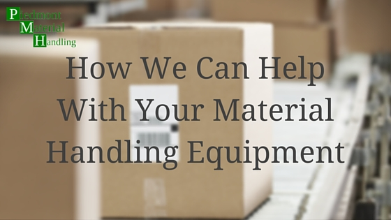 How We Can Help With Your Material Handling Equipment