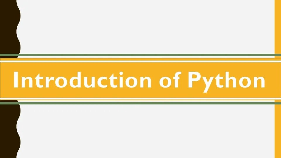Python: Introduction of Python