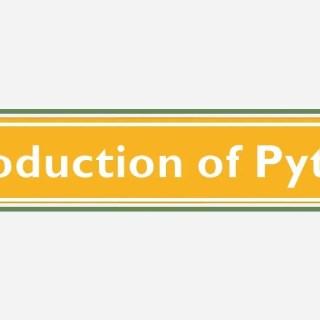 Introduction of python