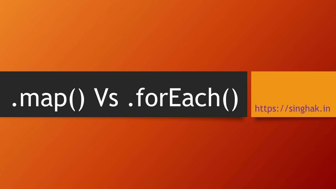 Map() Vs forEach() in javascript