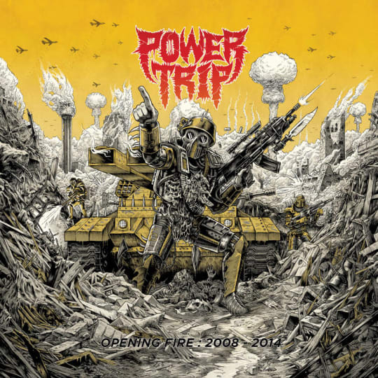 Power Trip - Opening Fire: 2008?-?2014