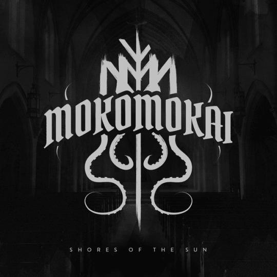 Mokomokai - Shores of the Sun
