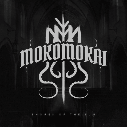 Mokomokai - Shores of the Sun