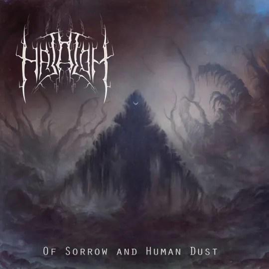 Hatalom - Of Sorrow and Human Dust