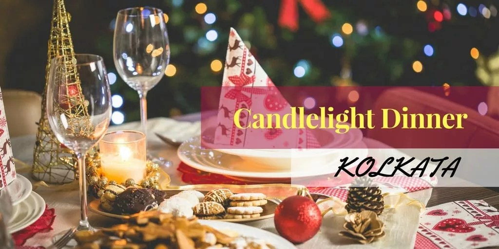 Candle Light Dinners In Kolkata To Gift Your Employees