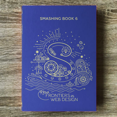 The cover of the Smashing Book 6, with geometric objects shaping the letter S.