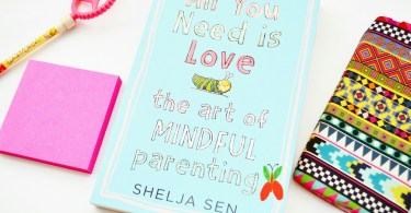 All You Need Is Love - Mindful parenting