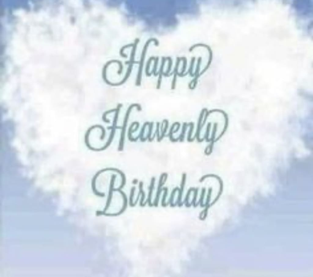 There Are No Birthdays In Heaven Humans