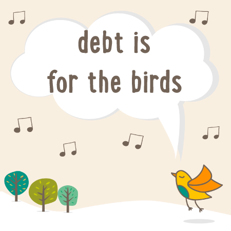 debt-is-for-the-birds