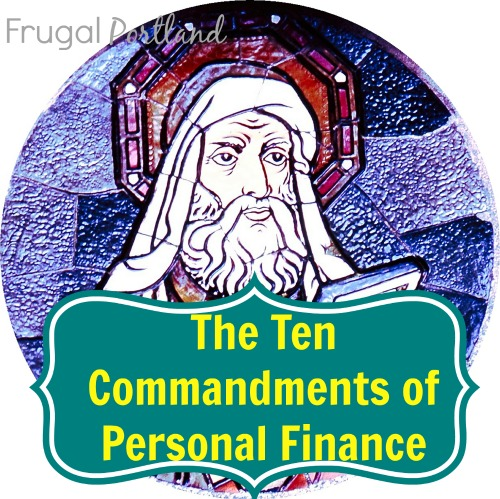 The Ten Commandments of Personal Finance