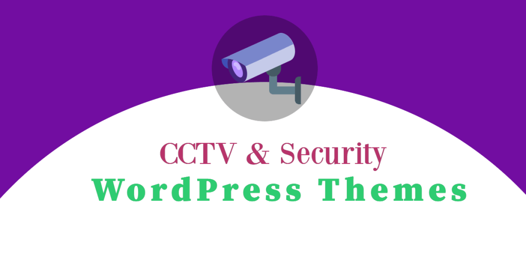 Best 9 CCTV And Security WordPress Themes 2019