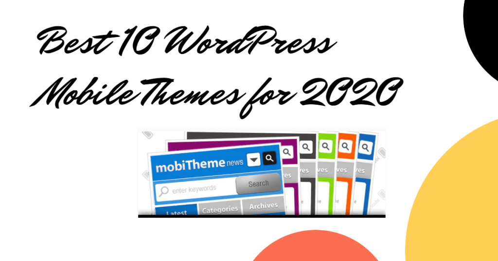 Best 10 WordPress Mobile Themes for 2020