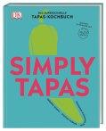 Coverbild Simply Tapas von Frédéric Schulz, Stephan Wagner, José Francisco Rodriguez, 9783831038879