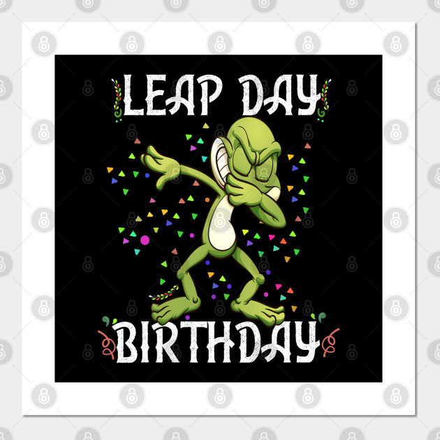 Leap Day Birthday 2020 Shirt For Baby Or Kids Leap Year Birthday Gift Posters And Art Prints Teepublic