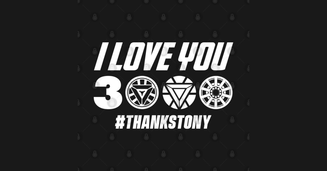 Download I Love You 3000 Thanks Tony - Avengers Endgame - Sticker ...