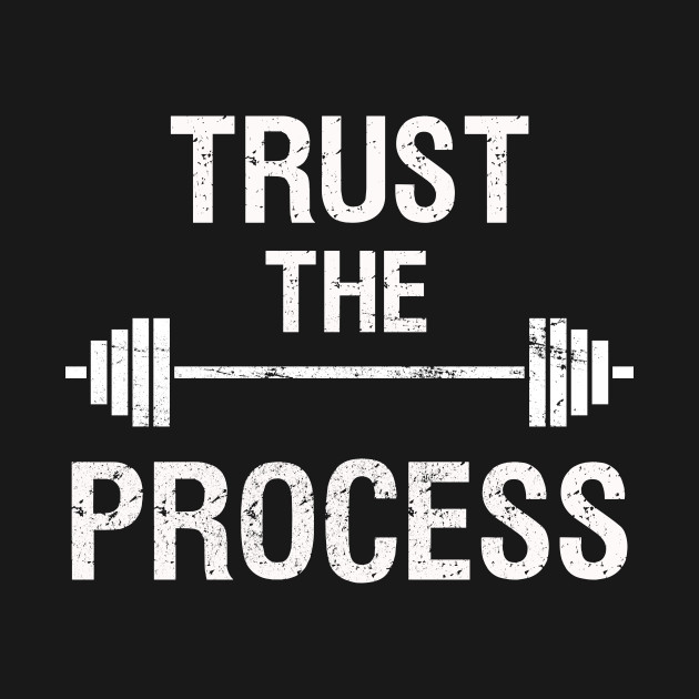 Powerlifting - Trust the Process