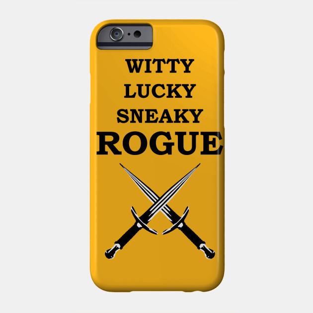 Witty Lucky Sneaky Rogue Rpg 5e Meme Class Rogue 5e Phone Case