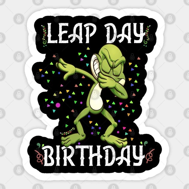 Leap Day Birthday 2020 Shirt For Baby Or Kids Leap Year Birthday Gift Pegatina Teepublic Mx