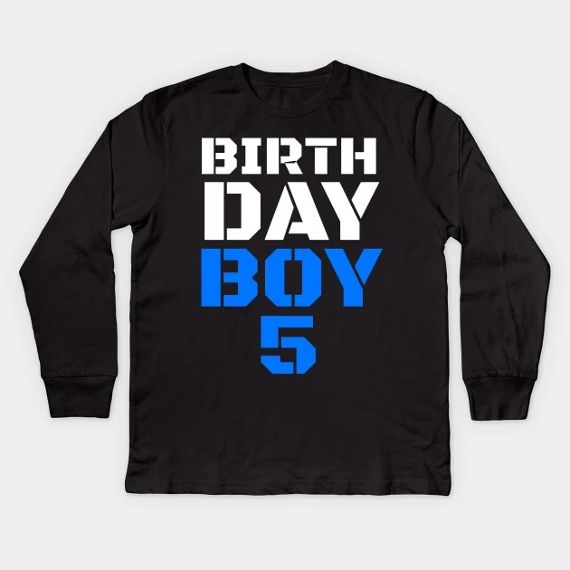 Birthday Boy 5 5th Birthday Tee Boy 5th Birthday Boys 5th Birthday 5th Birthday Shirts 5th Birthday 5 Years Old Shirt Birthday Boy Birthday Shirt Boy 5 Birthday Gift Idea