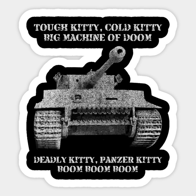 Vi Tiger I Tank Meme Gift Tough Kitty Cold Kitty Tiger Tank