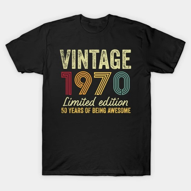 50th Birthday 50th Birthday T Shirt Teepublic De