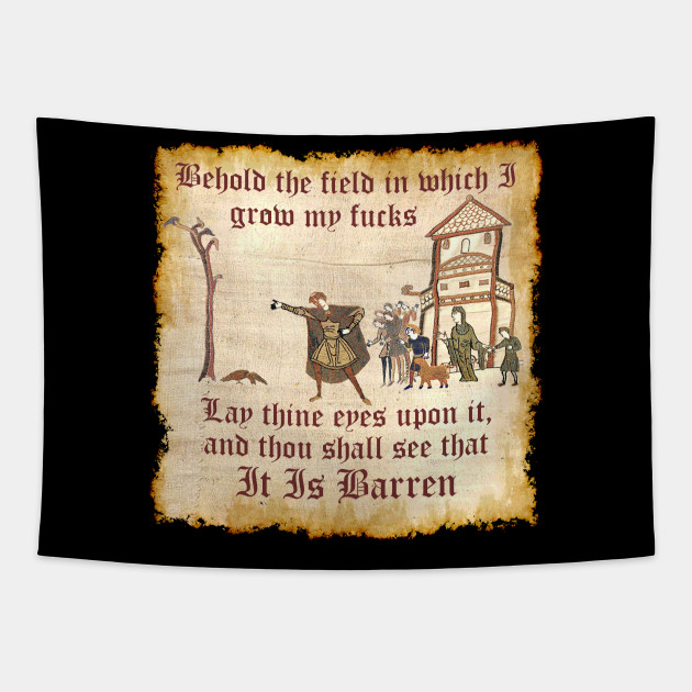 Behold The Field Medieval Dank Meme Behold The Field Tapestry
