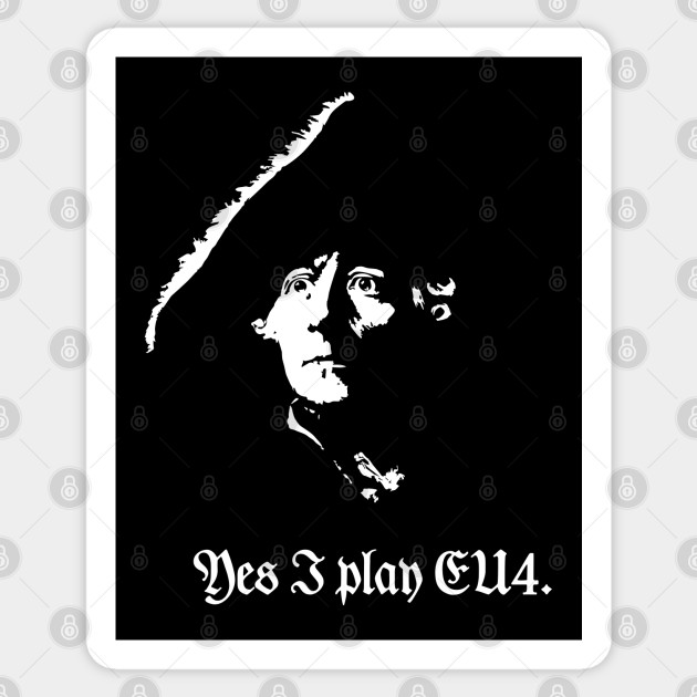 Frederick The Great Yes I Play Eu4 Prussia Sticker