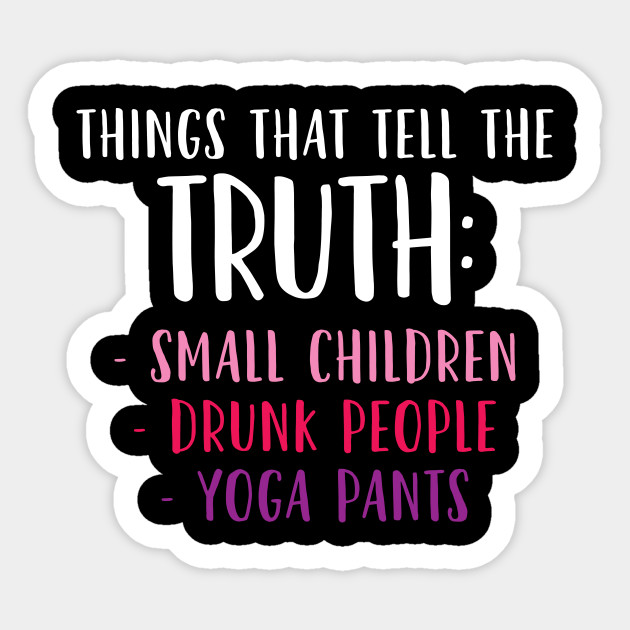 Funny Shirts For Women Things That Tell The Truth Gift Meme