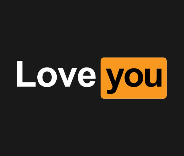 Love You Pornhub Logo Parody