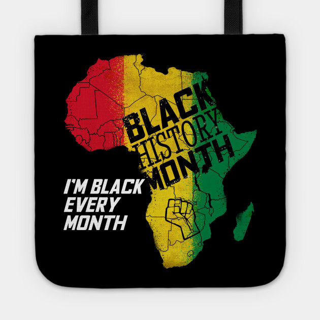 Image result for i'm black every month tote bag