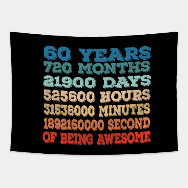 60 Years Old 60th Birthday Vintage Retro T Shirt 720 Months 60th Birthday Gift Tapisserie Teepublic De