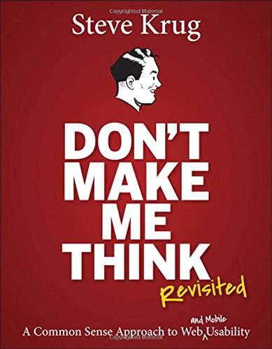 Don't Make Me Think (Revisited)