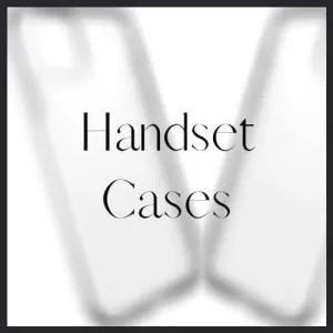 Handset Cases