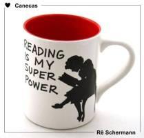 Ler é meu super poder.