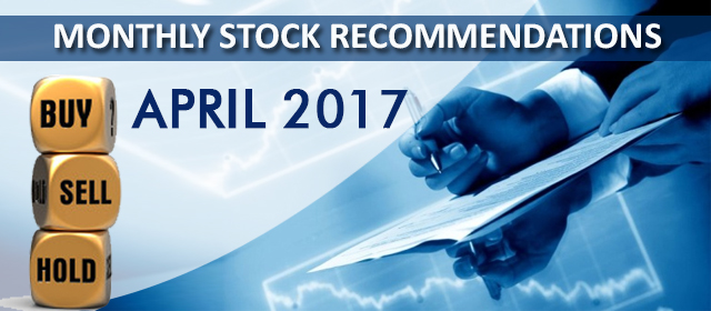 Monthly Stock Picks Recommendation April 2017