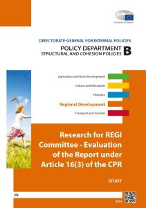 Evaluation of the Report under Article 16(3) of the CPR
